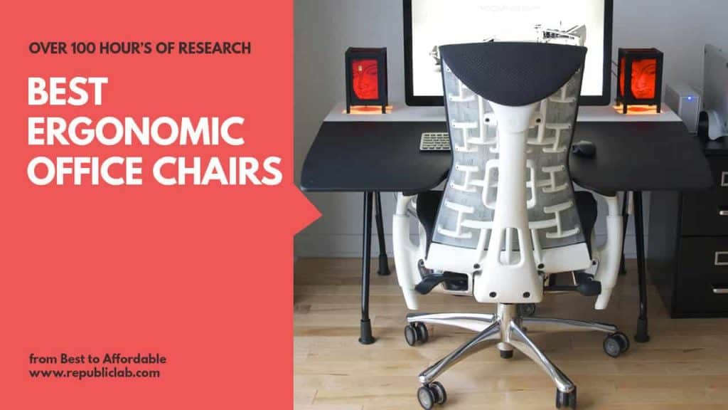 Best Ergonomic Office Chair 2019 Top 15 Best Ergonomic Office Chairs 2019   Buyers' Guide