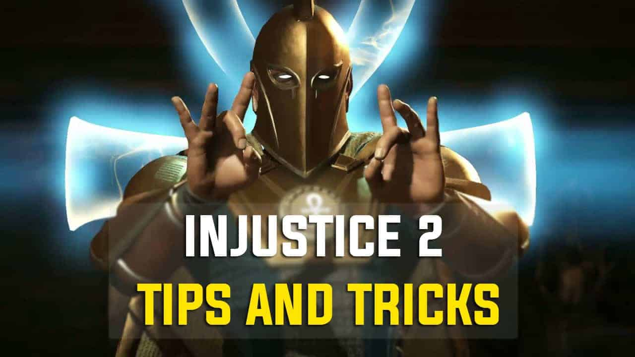 injustice 2 tips and tricks