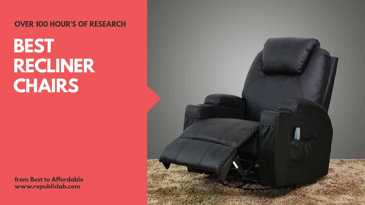 best recliners for home and office
